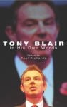 Tony Blair: In His Own Words